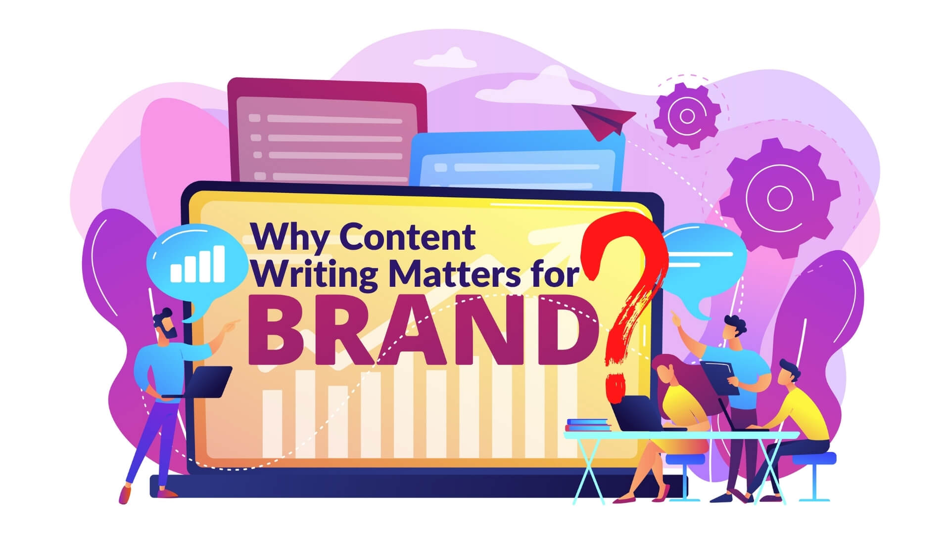 Why Content Writing Matters for Brands?